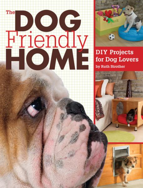The Dog-Friendly Home
