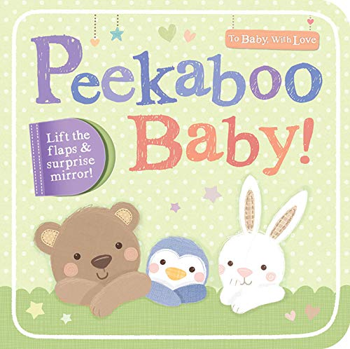 Peekaboo Baby! (To Baby With Love)