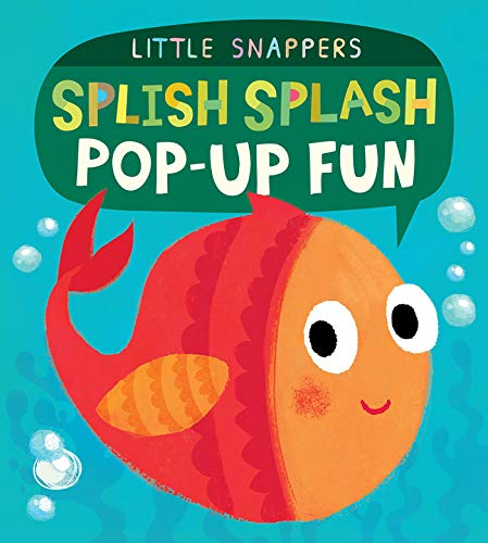 Splish Splash Pop-up Fun (Little Snappers)