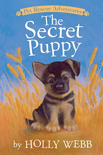 The Secret Puppy (Pet Rescue Adventures)