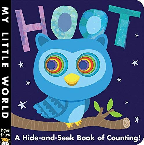 Hoot: A Hide-and-Seek Book of Counting (My Little World)