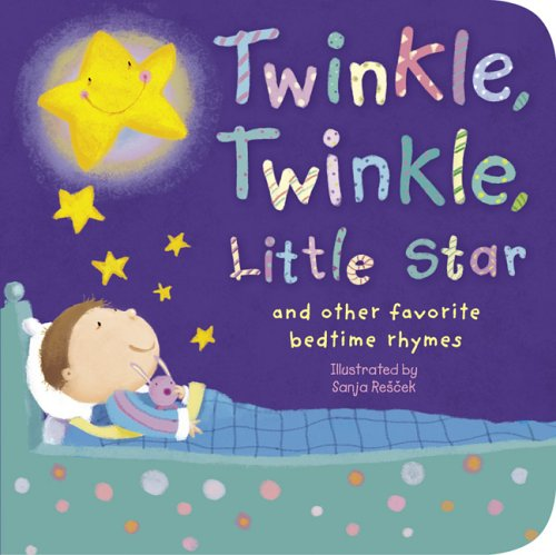 Twinkle, Twinkle, Little Star And Other Favorite Nursery Rhymes
