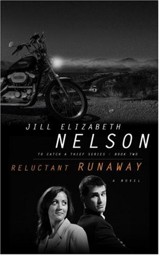 Reluctant Runaway (To Catch a Thief, Bk. 2)