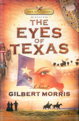 The Eyes of Texas (Lone Star Legacy, Book 3)