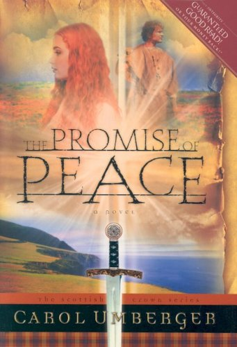 The Promise of Peace (Scottish Crown, Book 4)