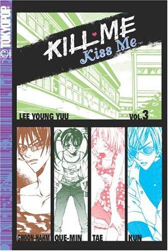 Kill Me, Kiss Me (Volume 3)