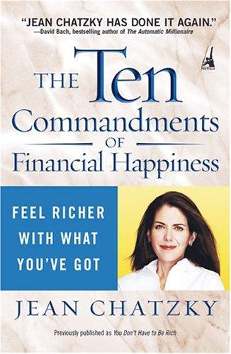 The Ten Commandments of Financial Happiness