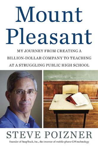 Mount Pleasant: My Journey from Creating a Billion-Dollar Company to Teaching at a Struggling Public High School