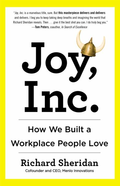 Joy, Inc.:How We Built a Workplace People Love