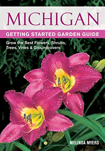 Michigan: Getting Started Garden Guide
