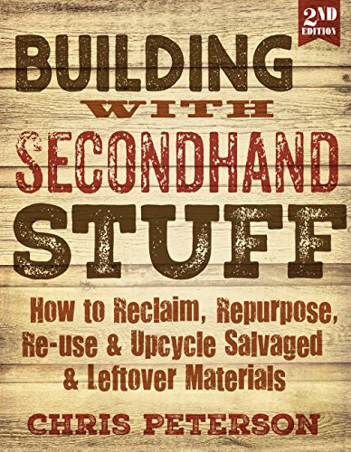 Building with Secondhand Stuff (Second Edition)