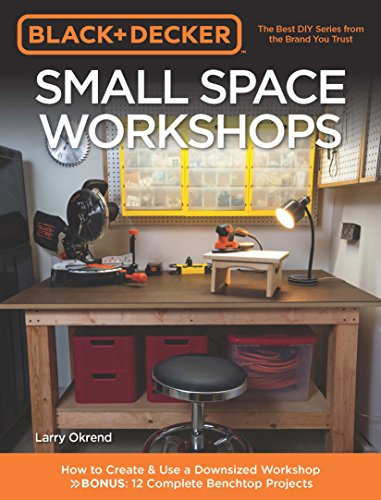 Small Space Workshops (Black + Decker)