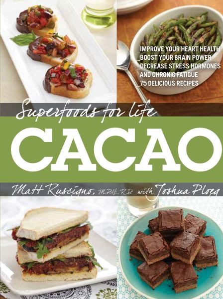 Cacao (Superfoods for Life)