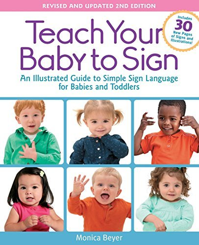 Teach Your Baby to Sign (Revised and Updated 2nd Edition)