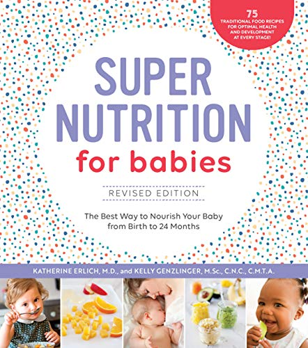 Super Nutrition for Babies (Revised Edition)