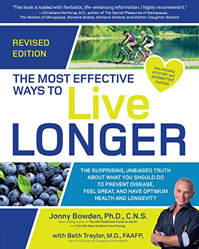 The Most Effective Ways to Live Longer (Revised Edition)