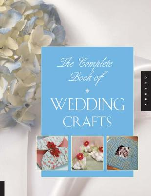 The Complete Book of Wedding Crafts