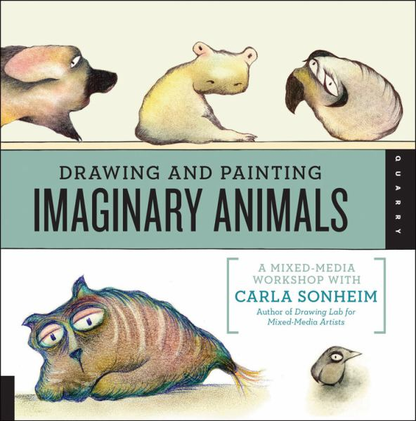 Drawing and Painting Imaginary Animals: A Mixed-Media Workshop