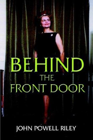 Behind the Front Door