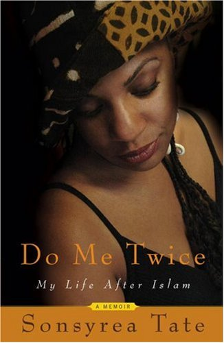 Do Me Twice: My Life After Islam