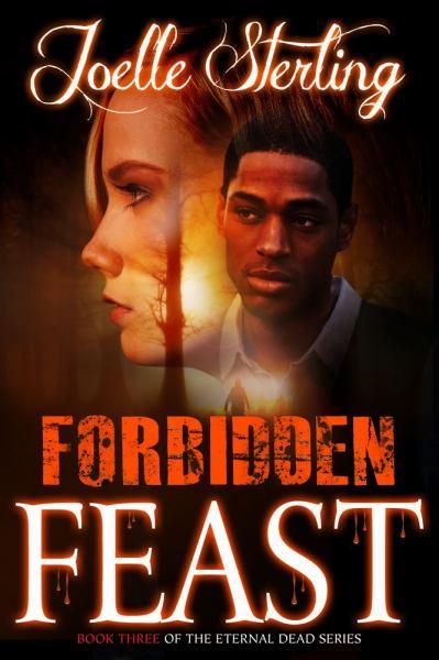 Forbidden Feast (Eternal Dead, Bk. 3)