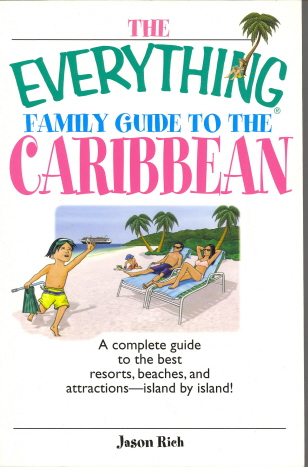 The Everything Family Guide to the Caribbean