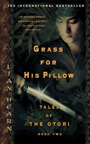 Grass for His Pillow (Tales of the Otori, Book 2)