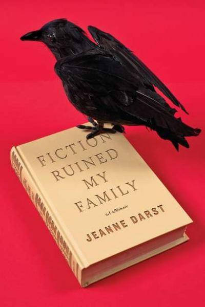 Fiction Ruined My Family