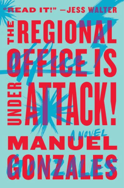 The Regional Office is Under Attack! - A Novel