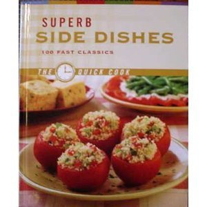 Superb Side Dishes (The Quick Cook)