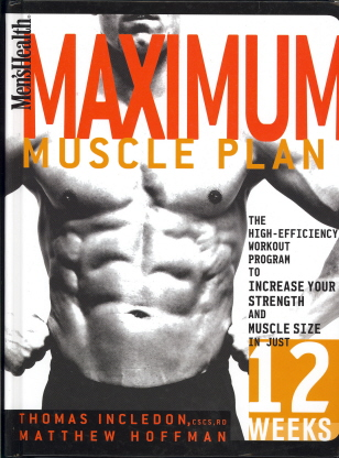 Maximum Muscle Plan (Men's Health)