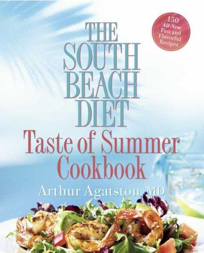 The South Beach Diet Taste of Summer Cookbook