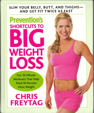 Shortcuts to Big Weight Loss (Prevention's)