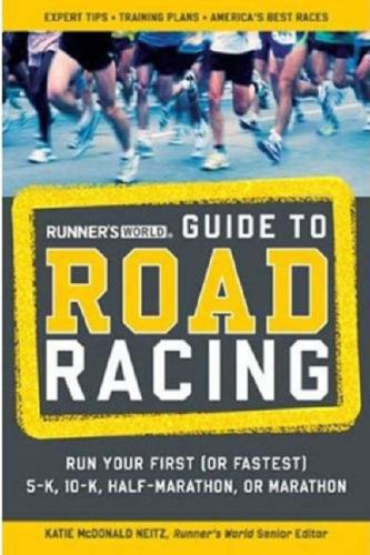 Runner's World Guide to Road Racing