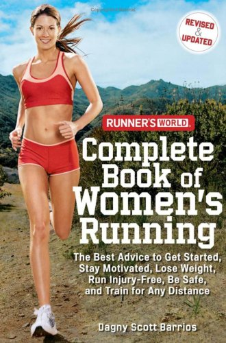 Runner's World Complete Book of Women's Running (Revised & Updated)