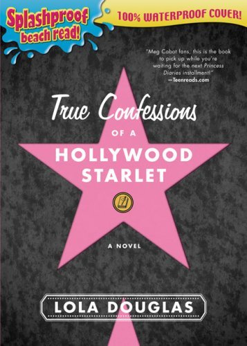 True Confessions Of A Hollywood Starlet (Splashproof Beach Read!)