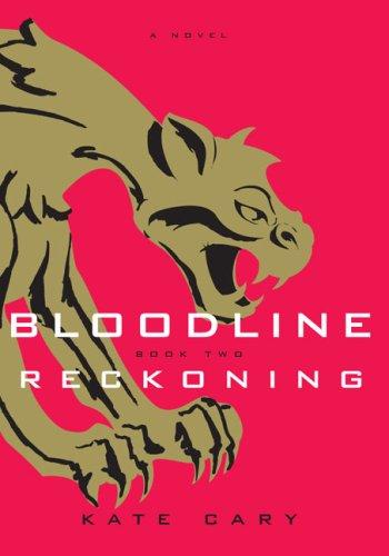 Reckoning (Bloodline, Bk. 2)