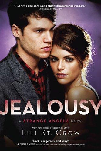 Jealousy (Strange Angels, Bk. 3)