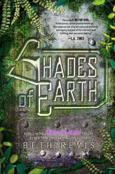 Shades of Earth (Across the Universe, Bk. 3)
