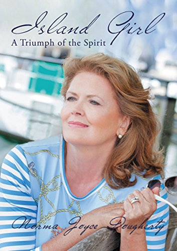 Island Girl: A Triumph of the Spirit