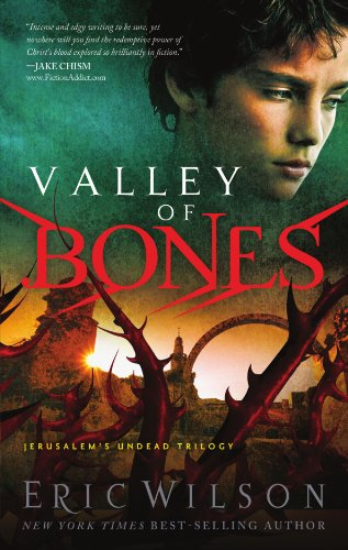 Valley of Bones (Jerusalem's Undead Trilogy)(Bk.3)
