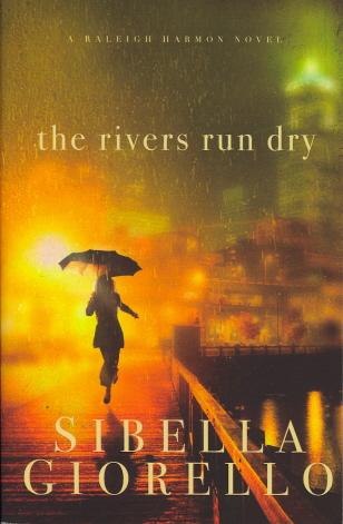 The Rivers Run Dry