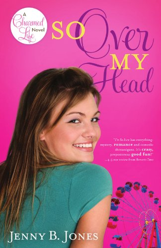 So Over My Head (A Charmed Life)