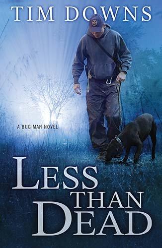 Less than Dead: A Bug Man Novel (Bug Man Novels)