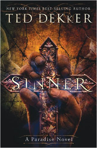 Sinner: The Books of History Chronicles (Paradise Novel, Bk. 3)
