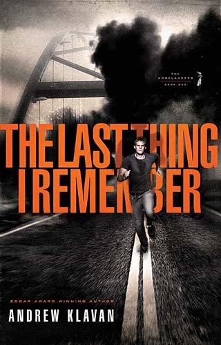 The Last Thing I Remember (The Homelanders, Bk 1)