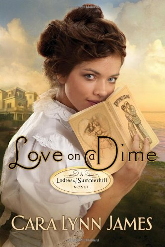 Love on a Dime (Ladies of Summerhill)