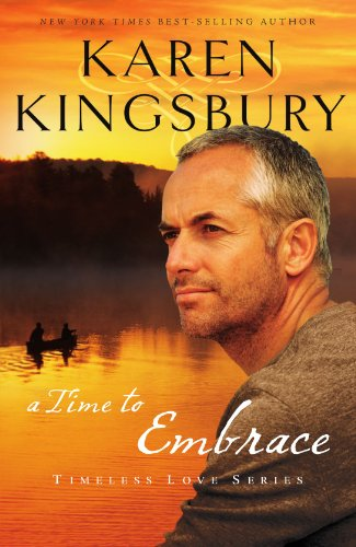 A Time to Embrace (Timeless Love Series)