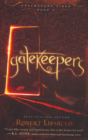 Gatekeepers (Dreamhouse Kings, Bk. 3)