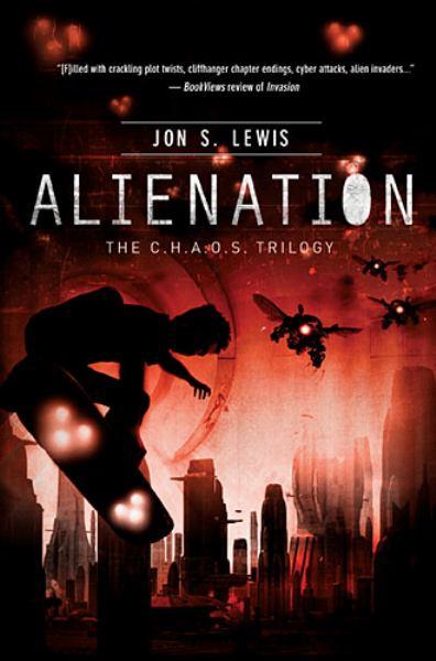 Alienation (C.H.A.O.S. Trilogy, Bk. 2)